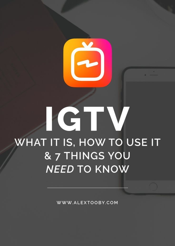 What is IGTV? New Instagram TV Tutorial – Alex Tooby | Instagram, Blogging & Business Tips