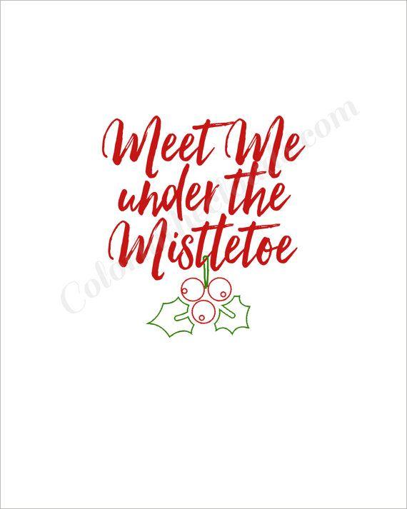 meet me under the mistletoe print
