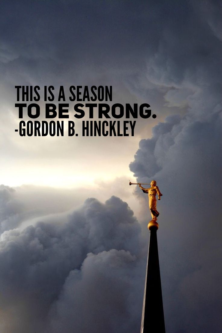 #preshinckley #ldsquotes #ensign #zion #temple This is a season to be strong.