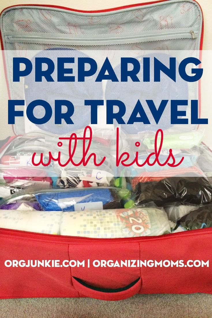 Preparing for Travel With Kids - Organizing Moms