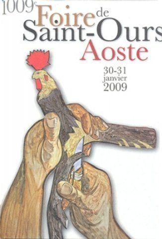 Manifesti - Manifesti - LA FIERA DI SANT'ORSO LA FOIRE DE SAINT OURS LA VALLE D'AOSTA AOSTA LA CITTA' DELLA
