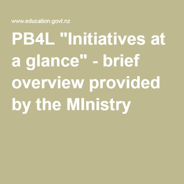 """PB4L """"Initiatives at a glance"""" - brief overview provided by the MInistry"""