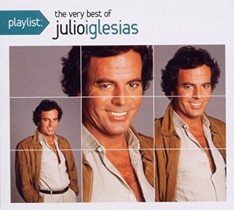 Julio Iglesias - Playlist: The Very Best of Julio Iglesias