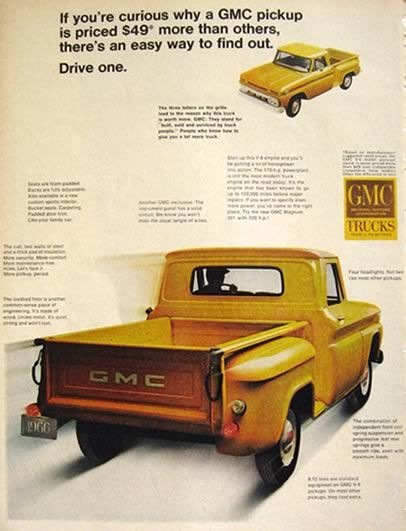 "1966 GMC Vintage Truck Ad - ""If you're curious why a GMC pickup is priced $49 more than others, there's an easy way to find out.  Drive one."""