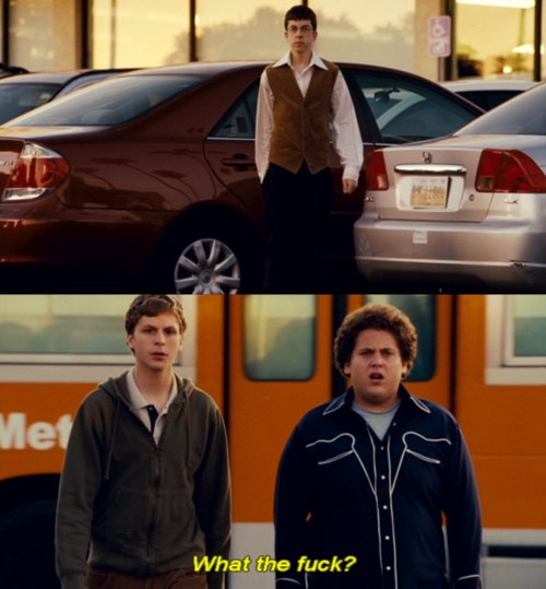 Superbad--I'm dying, i love this movie..i can watch it 50 million times & i still LMAO!