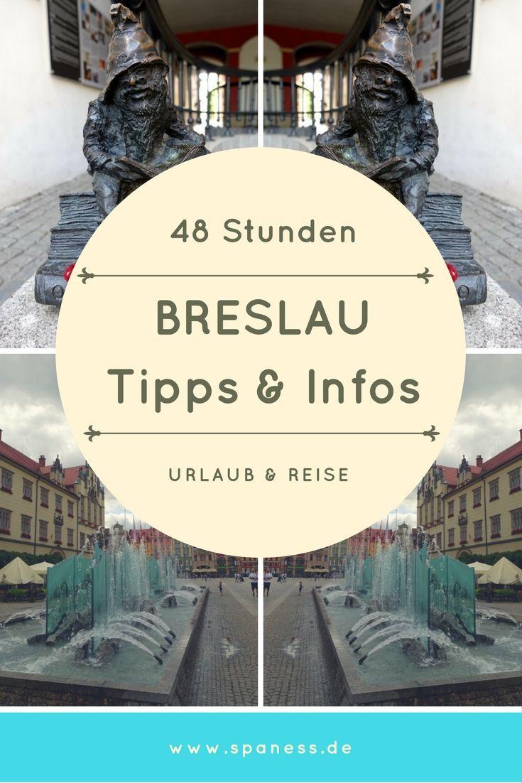 Breslau Reise Tipps & Infos - 48 Stunden Breslau.