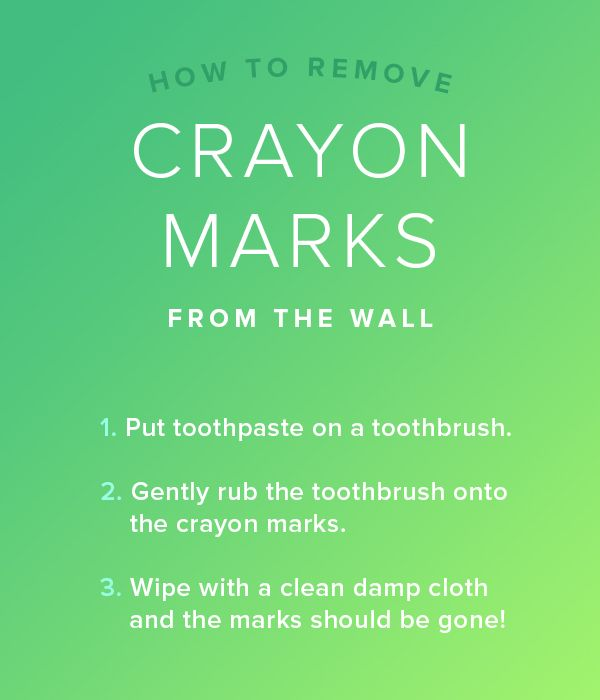 remove crayon from the wall with toothpaste 7 cleaning hacks you need to know home the wall. Black Bedroom Furniture Sets. Home Design Ideas