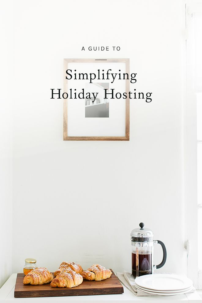 with a combination of pairing down and planning ahead, you can reduce any difficulty that comes along with holiday gatherings, leaving more time for what matters most. click through for a few tips to keep stress to a minimum during hosting season.