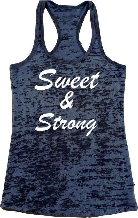 Sweet & Strong tank top. Womens Burnout Racerback Tanktop. Gym tank. Workout tank top. Running tanks. Gym tees. Yoga Tank top. Exercise Tank