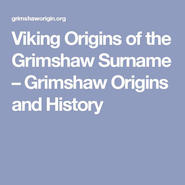 Viking Origins of the Grimshaw Surname – Grimshaw Origins and History