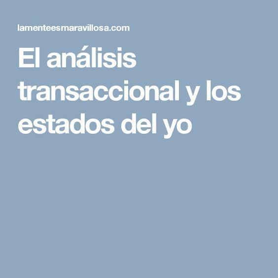El análisis transaccional y los estados del yo