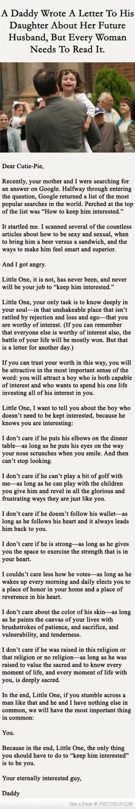 This is beautiful. But boys should remember this too! We are all worthy to have a love like that