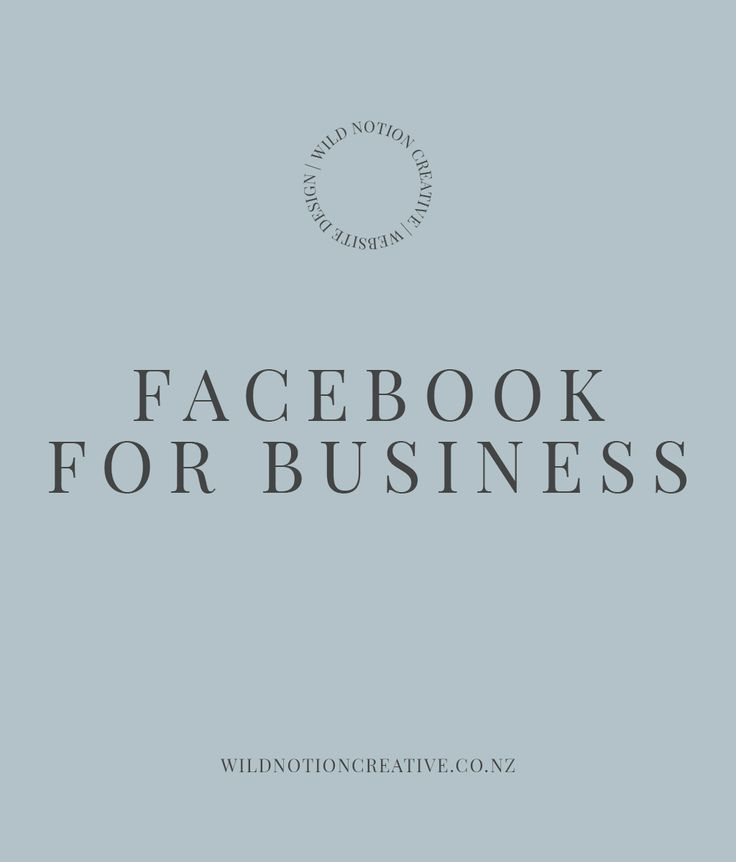 Facebook for Business- Our tips on how to improve your performance - Wild Notion Creative