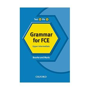 TEST IT FIX IT GRAMMAR FOR FCE 2
