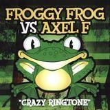 """Froggy Frog vs. Axel F """"Crazy Ringtone"""" [CD], 11060079"""