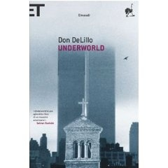Don DeLillo - Underworld