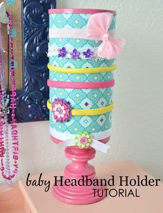 DIY Baby Headband Holder Tutorial - made from a oatmeal canister!