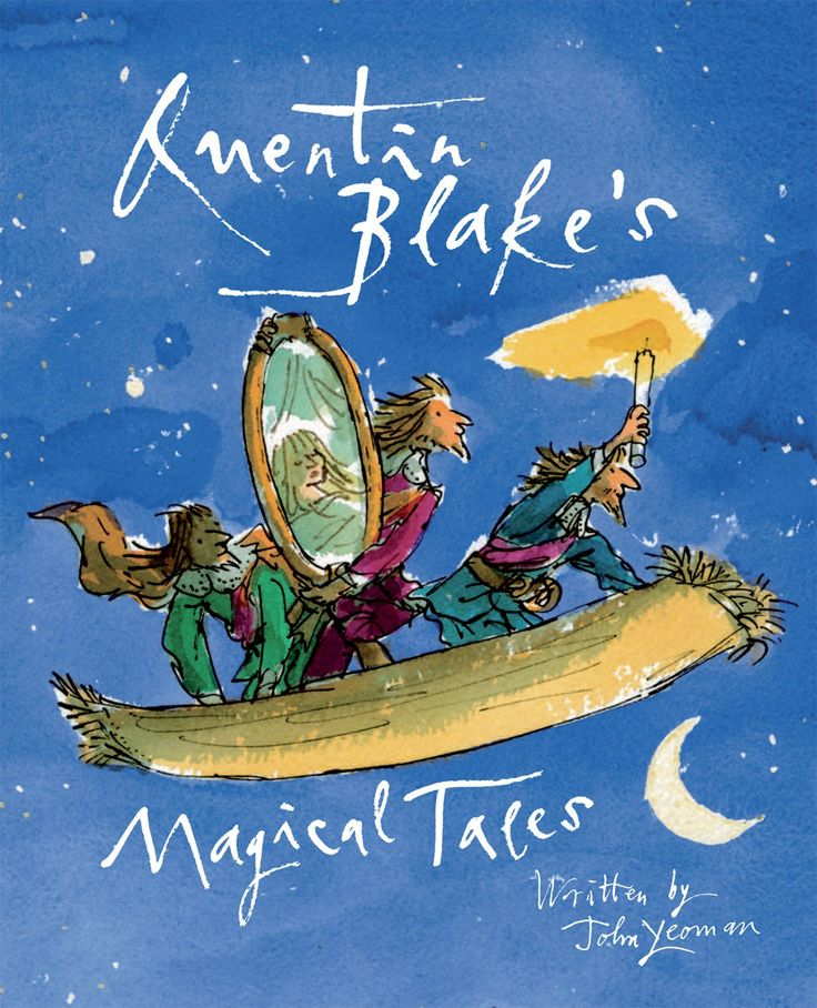 Quentin Blake's Magical Tales: