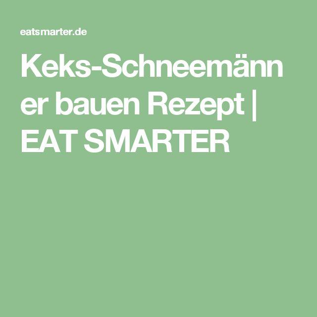 Keks-Schneemänner bauen Rezept | EAT SMARTER