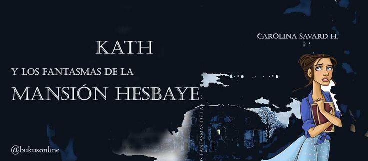 Carolina Savard ilustradora y escritora debuta con Kath y los fantasmas de la mansión Hesbaye en una novela del género de aventuras con tintes románticos...