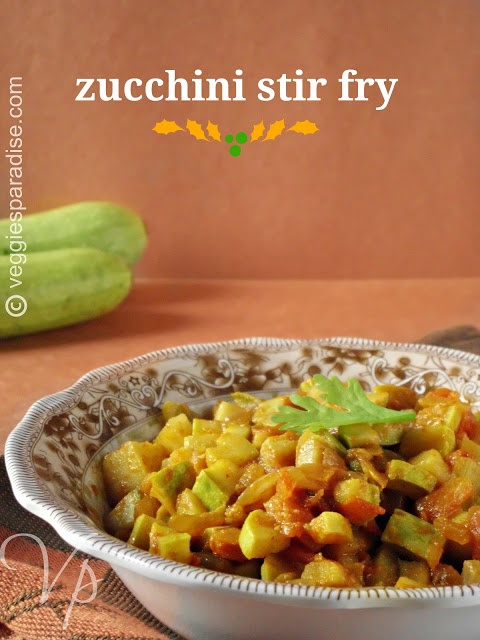 VEGGIES PARADISE.....: ZUCCHINI STIR FRY RECIPE - A simple and healthy dish with Zucchini.