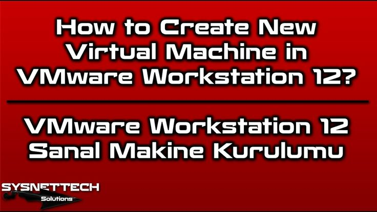 How to Create New Virtual Machine in VMware Workstation 12 | SYSNETTECH Solutions ------------------------------------------------------------------------------- Watch the Video ► https://www.youtube.com/watch?v=7-lHXjdNAI0 ------------------------------------------------------------------------------- #VM #VMware #VMwareWorkstation #SanalMakine #Virtualization #Sanallaştırma #VirtualMachine #NewVirtualMachine #Windows10 #HowToCreate #SanalMakina