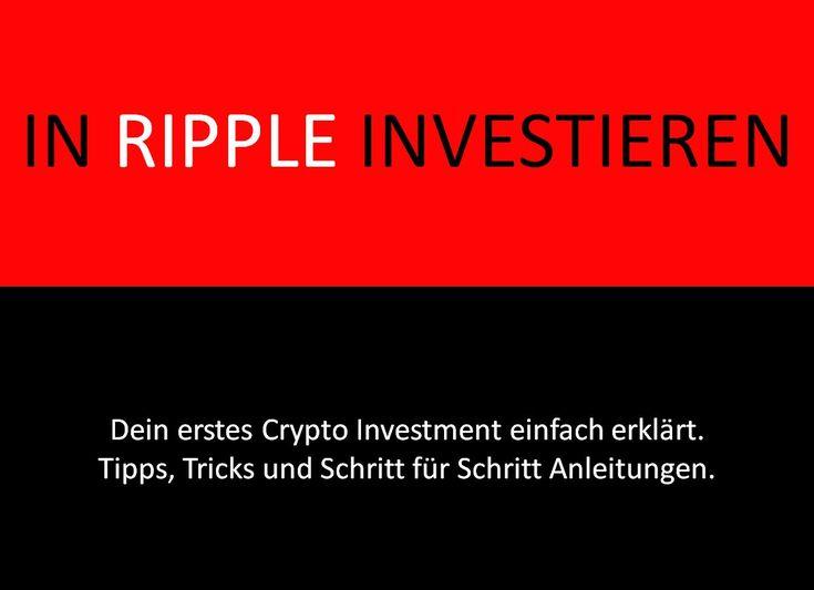 Ripple Kaufen Oder In Ripple Investieren. Hier Gibt Es Anleitung Zum Ripple  Handeln Und Weitere