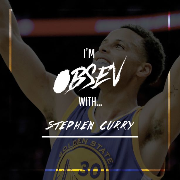 I'm Obsev with Stephen Curry. http://obsev.com/sports