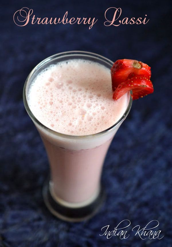 Indian Khana: Strawberry Lassi | How to make Strawberry Lassi | ...