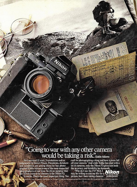 """Going to war with any other camera would be taking a risk."" Eddie Adams. F3 ad"