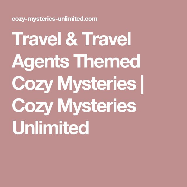 Travel & Travel Agents Themed Cozy Mysteries | Cozy Mysteries Unlimited