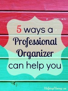 Feeling overwhelmed in your pursuit of organization? Read how a professional organizer can help you.