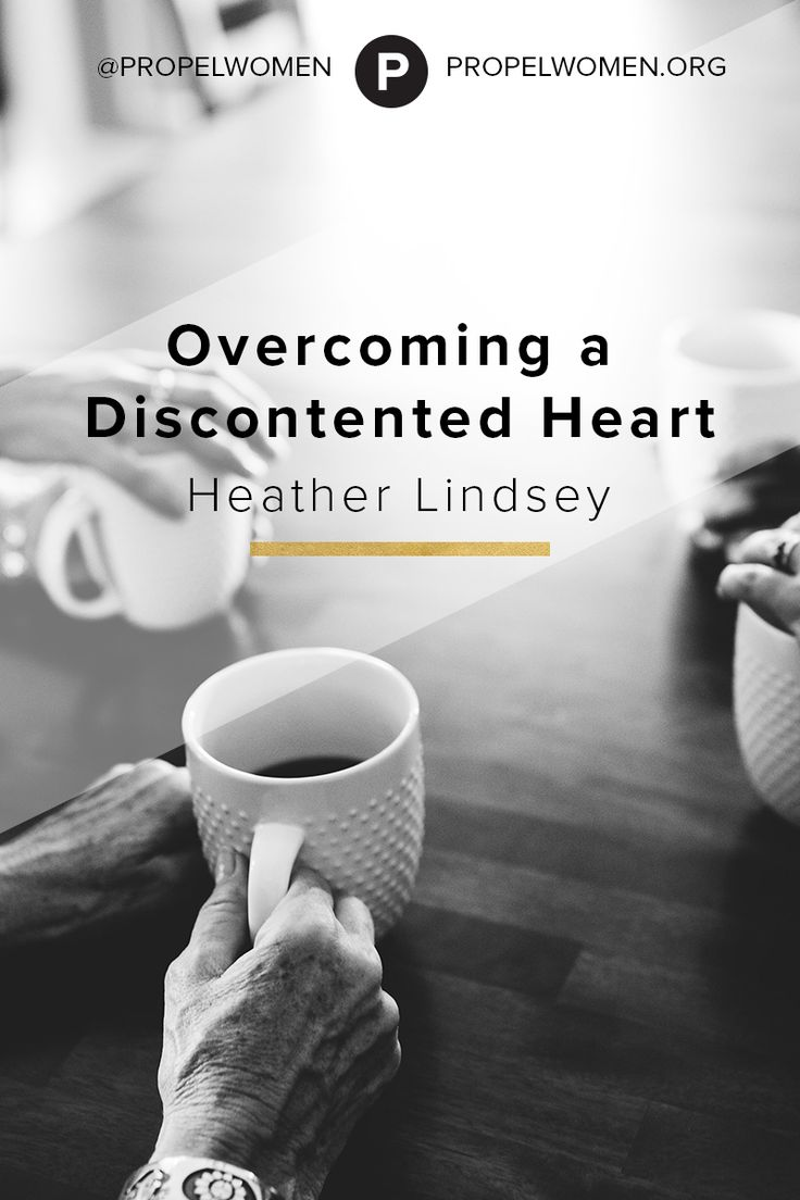"""""""Overcoming a Discontented Heart,"""" by Heather Lindsey"""