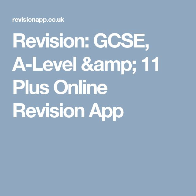 Revision: GCSE, A-Level & 11 Plus Online Revision App
