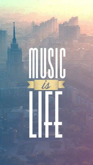 Music Is Life - The iPhone Wallpapers