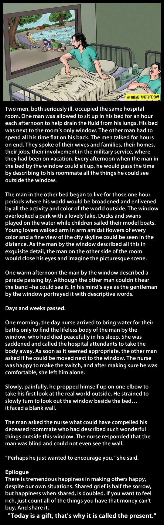 """""""The hospital window"""" beautiful story. teared up a bit, must admit. faith in humanity restored. #encouragement"""