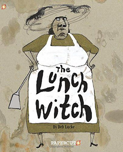24 best books graphic novels images on pinterest comic books lunch witch 1 the the lunch witch by deb lucke fandeluxe Image collections