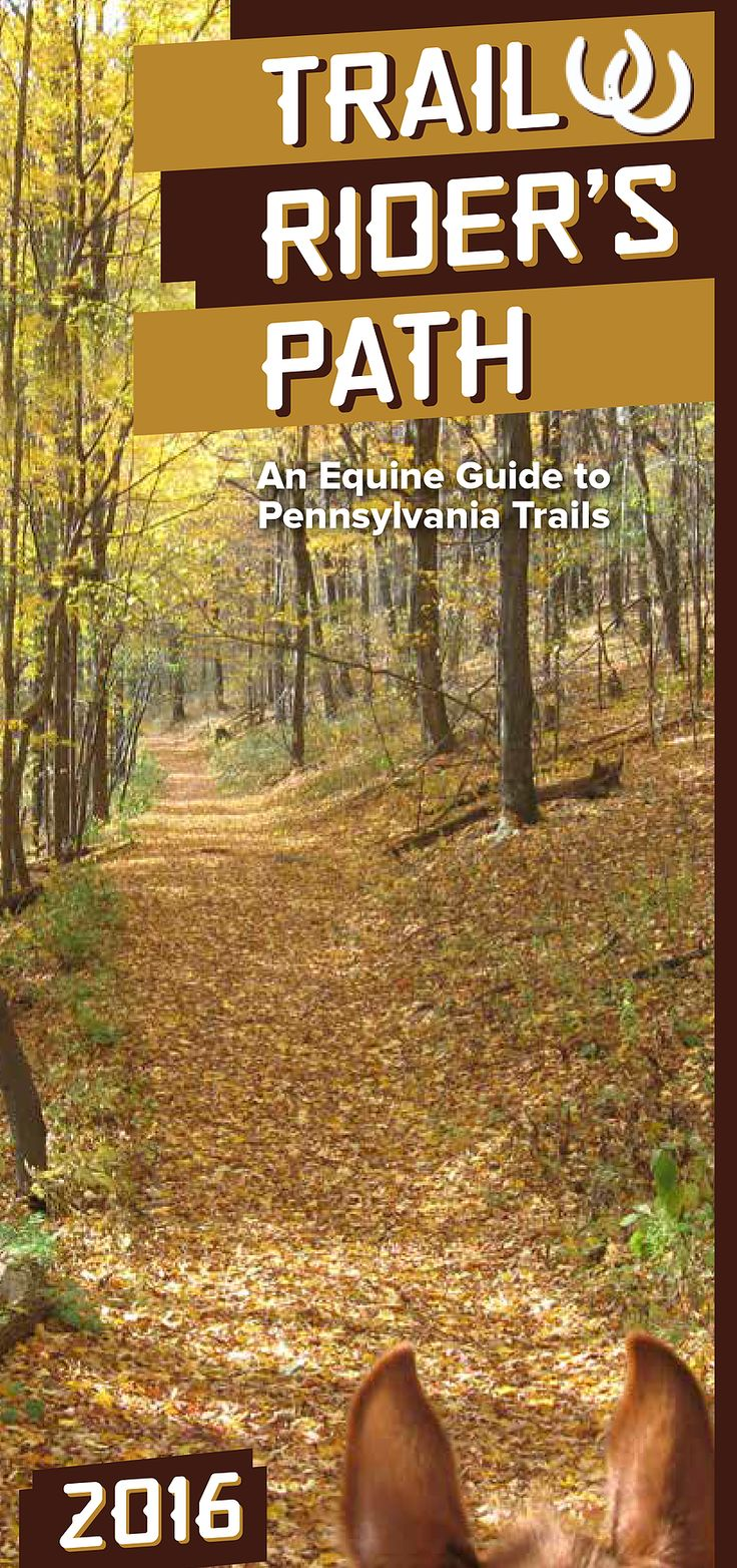 An Equine Guide to Pennsylvania Trails. Horseback riding and camping in PA.