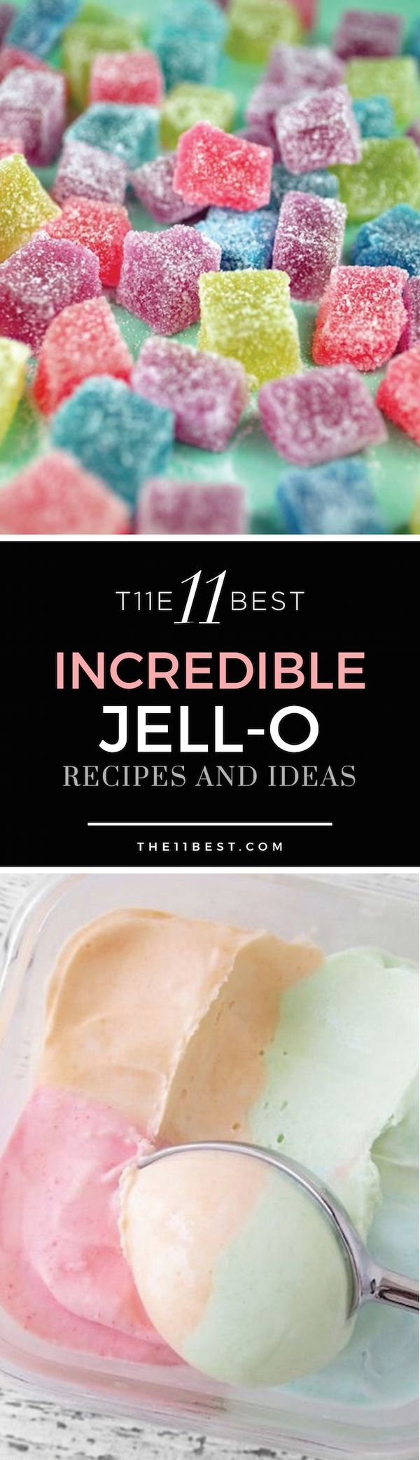 The 11 Best Things to Make with Jello