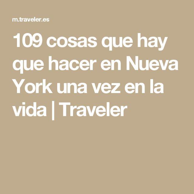 109 cosas que hay que hacer en Nueva York una vez en la vida | Traveler