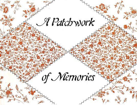 A Patchwork of Memories., Gaffron, Aileen.