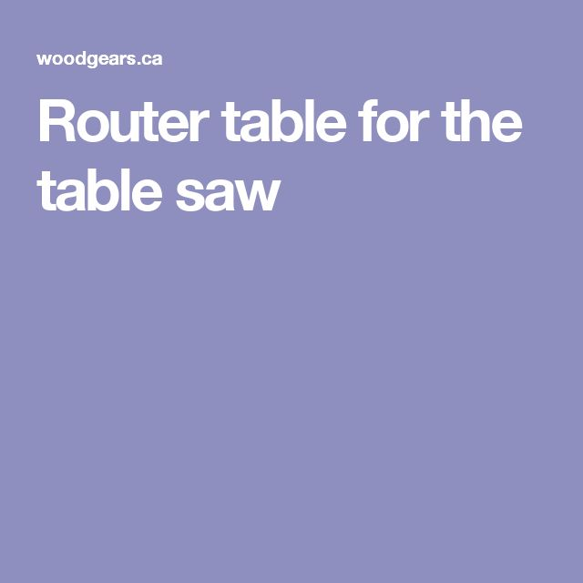 Router table for the table saw
