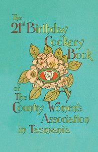 CWA 21st Birthday Cookbook - Country Women's Association isbn 9780143203797