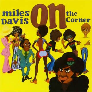 Download Miles Davis - On the Corner Album
