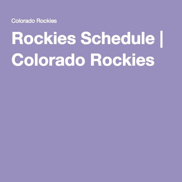 Rockies Schedule | Colorado Rockies