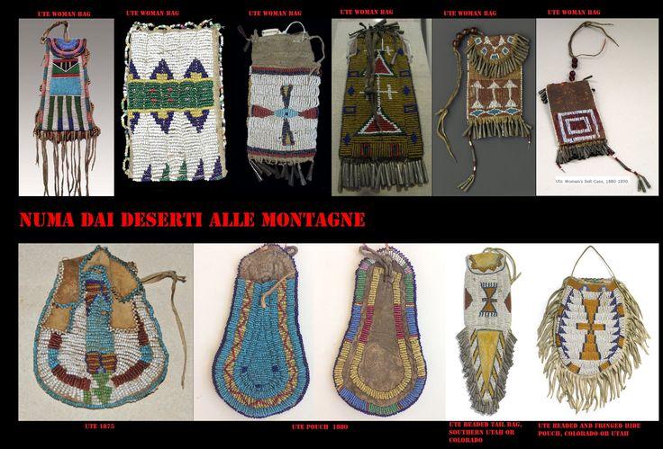 Borse di pelle ricamate con perline di vetro Ute. I modelli di queste borse ricorda quello degli analoghi prodotti delle Praterie meridionali e dei Na-Dene del Sudovest (Apache-Navajo). La mancanza di tasche negli abiti tradizionali veniva, come in altre zone dell'America indigena sopperita dall'uso di queste borse.