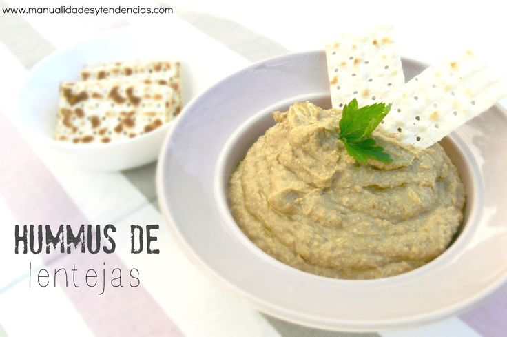 Recetas de #hummus de #lentejas www.manualidadesytendencias.com #recetassanas #vegan #vegano #recetasvegetarianas