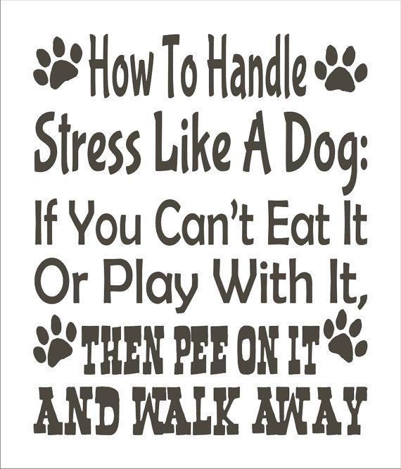 How To Handle Stress Like a DOG STENCIL 6 por SuperiorStencils