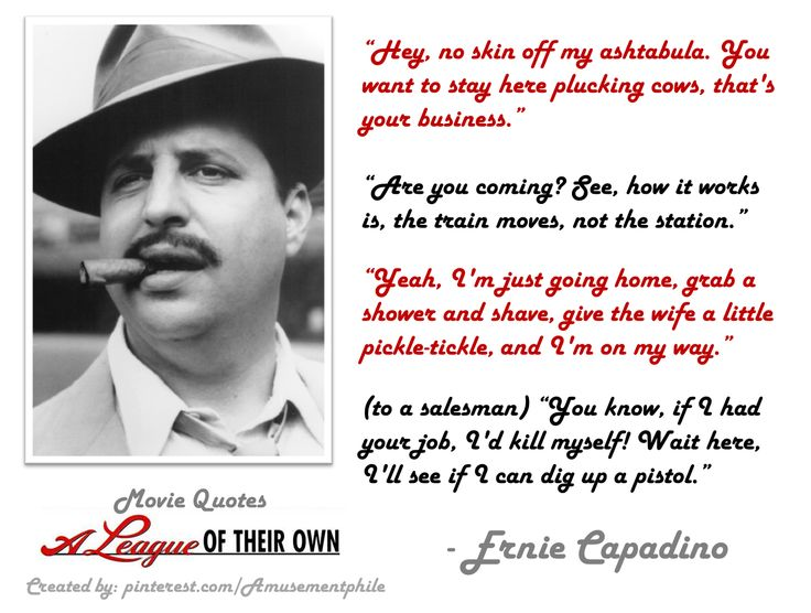 Ernie Capadino Quotes ~ A League of Their Own (1992) ~ Movie Quotes ~ #moviequotes #leagueoftheirown #90smovies