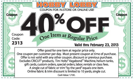 40% off a single item at Hobby Lobby, or online via promo code 2315 coupon via The Coupons App